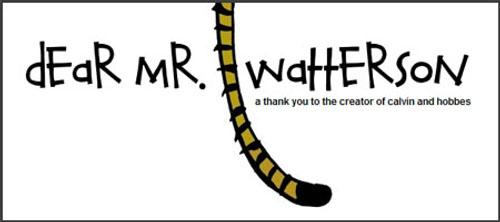 Dear Mr Watterson