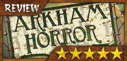 Review de Arkham Horror: Cinco estrellitas post-apocalípticas