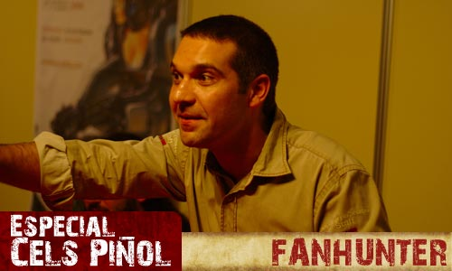 Especial Cels Piñol: Fanhunter