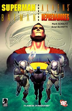 Superman y Batman contra Aliens y Depredadores