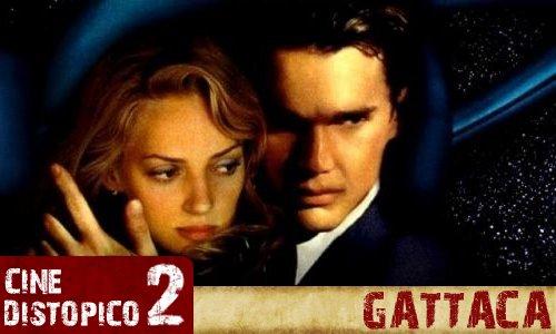 GATTACA [Cine Distopico]