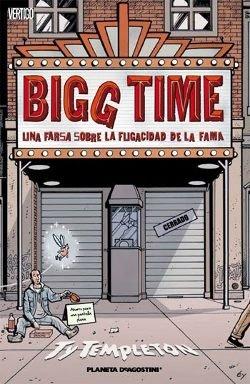 Bigg Time Portada Ty Templeton Vertigo Planeta de Agostini
