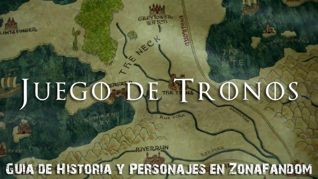 Juego de Tronos: Guía de historia y personajes en ZonaFandom II