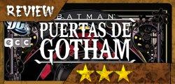 Batman Puertas de Gotham - 3 Estrellas postapocalípticas. Buena, pero no imprescindible