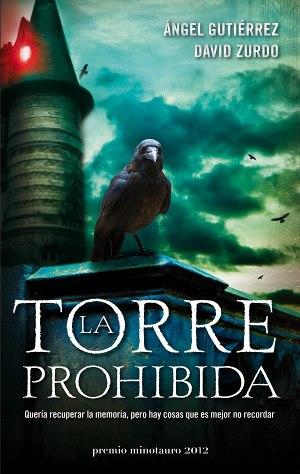 La Torre Prohibida, de Ángel Gutierrez y David Zurdo